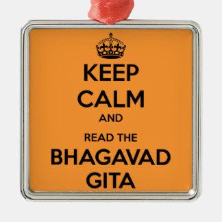 Behalten Sie Ruhe und lesen Sie das Bhagavad Gita Quadratisches Silberfarbenes Ornament