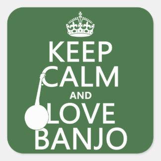 Behalten Sie Ruhe-und Liebe-Banjo (irgendeine Quadratischer Aufkleber