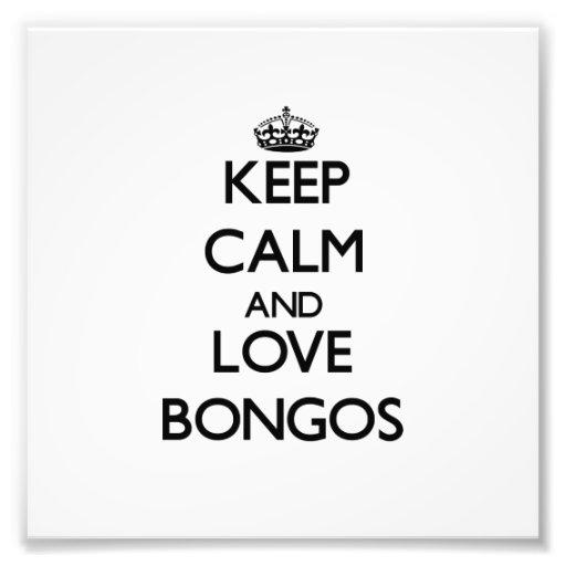 Behalten Sie Ruhe und Liebe-Bongos Photos