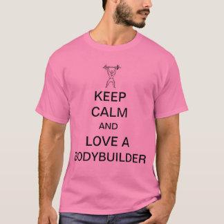 Behalten Sie Ruhe und Liebe ein Bodybuilder T-Shirt