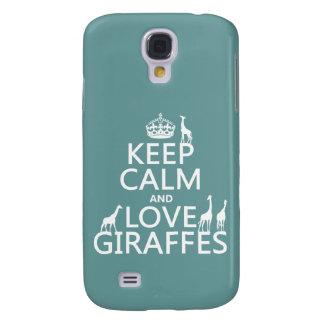 Behalten Sie Ruhe-und Liebe-Giraffen (irgendeine Galaxy S4 Hülle