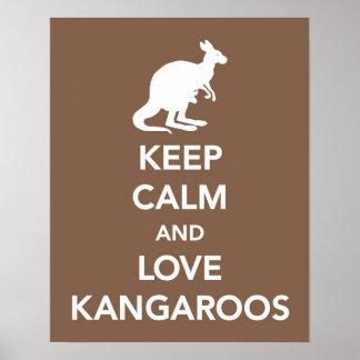 Behalten Sie Ruhe und Liebe-Kängurus drucken oder Poster