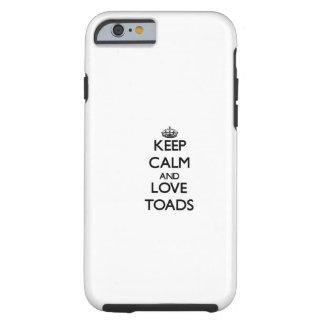 Behalten Sie Ruhe und Liebe-Kröten Tough iPhone 6 Hülle