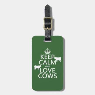 Behalten Sie Ruhe-und Liebe-Kühe (alle Farben) Kofferanhänger