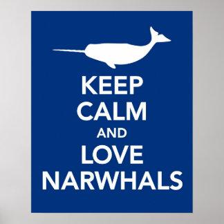 Behalten Sie Ruhe und Liebe Narwhals Druck- oder Poster