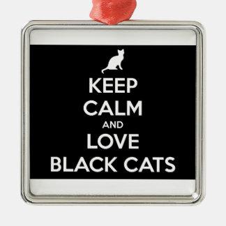 Behalten Sie Ruhe-und Liebe-schwarze Katzen Quadratisches Silberfarbenes Ornament