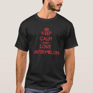 Behalten Sie Ruhe und Liebe Wassermelone T-Shirt