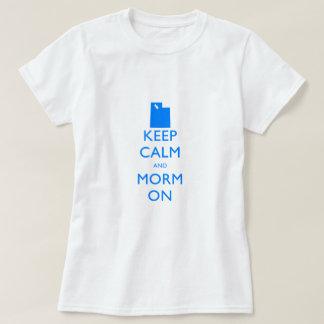 Behalten Sie Ruhe und Mormone T-Shirt