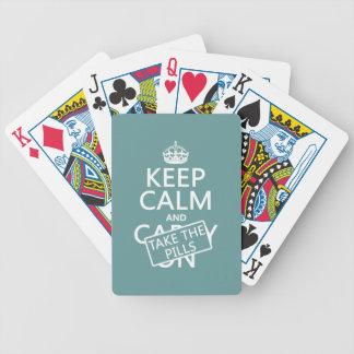 Behalten Sie Ruhe und nehmen Sie die Pillen (in Bicycle Spielkarten