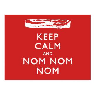 Behalten Sie Ruhe und Nom Nom Nom (Speck) Postkarte