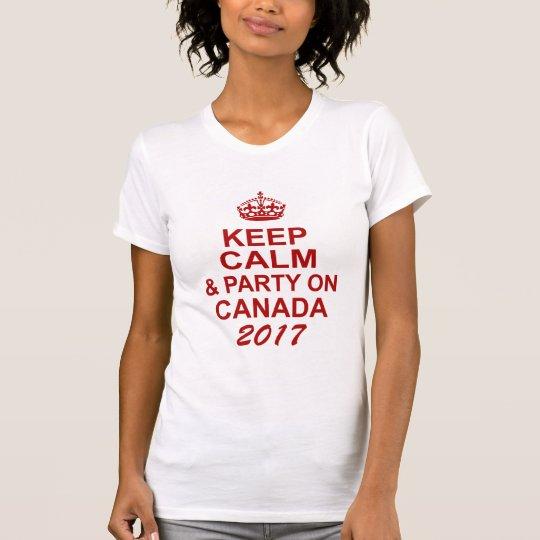 Behalten Sie Ruhe und Party auf Kanada T-Shirt