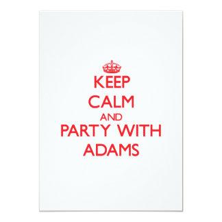 Behalten Sie Ruhe und Party mit Adams Individuelle Ankündigung