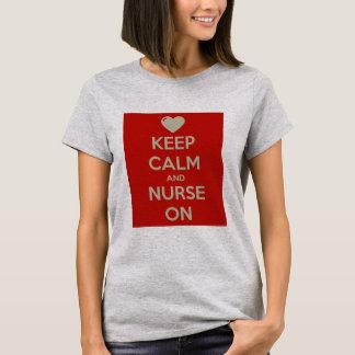 Behalten Sie Ruhe und pflegen Sie an T-Shirt