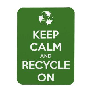 Behalten Sie Ruhe und recyceln Sie auf Magnet