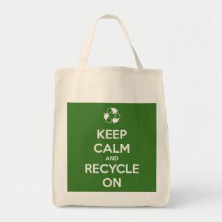 Behalten Sie Ruhe und recyceln Sie auf Taschen-Tas Tragetasche