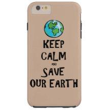 Behalten Sie Ruhe und retten Sie unsere Erde Tough iPhone 6 Plus Hülle