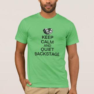 Behalten Sie Ruhe und Ruhe Backstage! T-Shirt