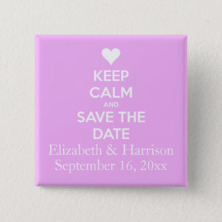 Behalten Sie Ruhe und Save the Date Rosa Quadratischer Button 5,1 Cm