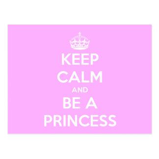 Behalten Sie Ruhe und seien Sie eine Prinzessin Postkarte