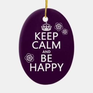 Behalten Sie Ruhe und seien Sie glücklich Keramik Ornament