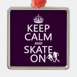 Behalten Sie Ruhe und Skate auf (Rollerskaters) Silbernes Ornament