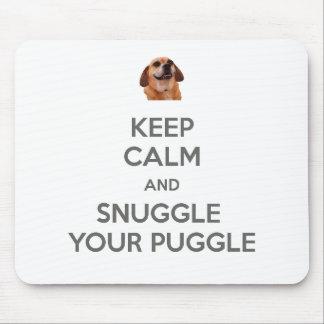 Behalten Sie Ruhe und Snuggle Ihr Puggle MOUSEPAD