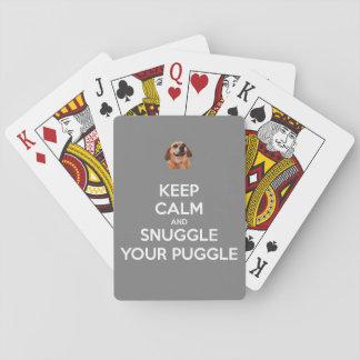 Behalten Sie Ruhe und Snuggle Ihr Puggle - Spielkarten