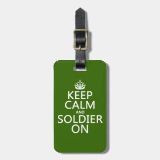 Behalten Sie Ruhe und Soldaten auf (irgendeine Gepäckanhänger