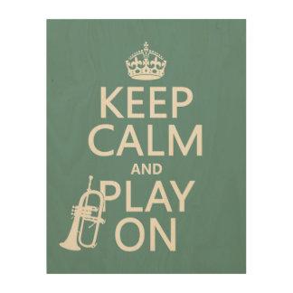 Behalten Sie Ruhe und Spiel auf (Kornett) Holzdruck