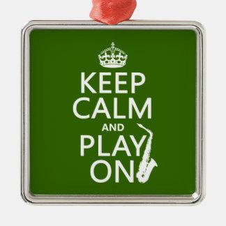 Behalten Sie Ruhe und Spiel auf (Saxophone) Silbernes Ornament