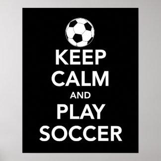 Behalten Sie Ruhe-und Spiel-Fußballdruck oder Poster