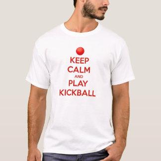 Behalten Sie Ruhe und Spiel Kickball T - Shirt