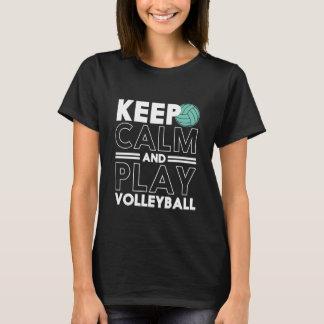 Behalten Sie Ruhe-und Spiel-Volleyball-Sport-T - T-Shirt