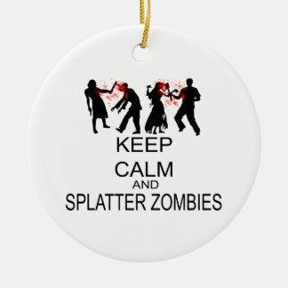 Behalten Sie Ruhe und Spritzer-Zombies Keramik Ornament