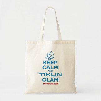 Behalten Sie Ruhe und Tikun Olam Tasche