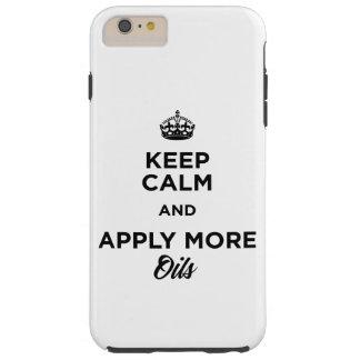 Behalten Sie Ruhe und tragen Sie mehr Öle auf Tough iPhone 6 Plus Hülle