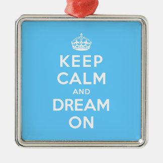 Behalten Sie Ruhe und Traum an Quadratisches Silberfarbenes Ornament