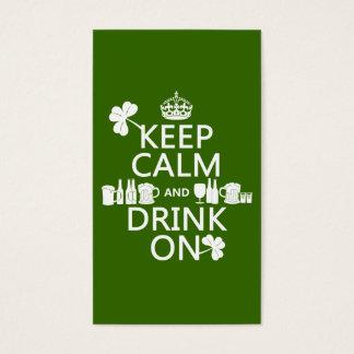 Behalten Sie Ruhe und trinken Sie auf (irische St. Visitenkarte