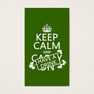 Behalten Sie Ruhe und trinken Sie etwas (irisch) Visitenkarte