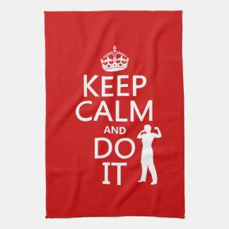 Behalten Sie Ruhe und tun Sie sie (irgendeine Handtuch