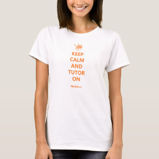 Behalten Sie Ruhe und Tutor auf dem T-Shirt der