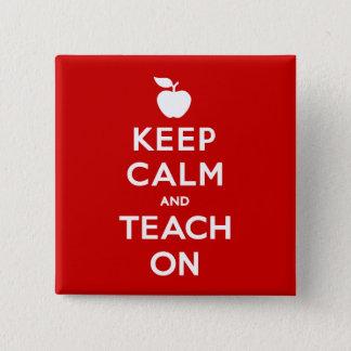 Behalten Sie Ruhe und unterrichten Sie an Quadratischer Button 5,1 Cm