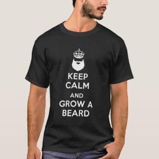 Behalten Sie Ruhe und wachsen Sie einen Bart T-Shirt