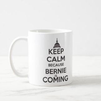 Behalten Sie Ruhe, weil Bernie kommt Kaffeetasse