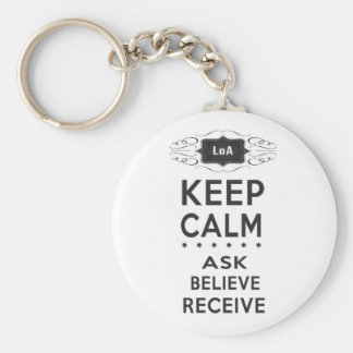 Behalten Sie Ruhe - zu fragen, glauben Sie, Schlüsselanhänger