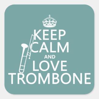 Behalten Sie Ruheund LiebeTrombone (irgendeine Quadratischer Aufkleber