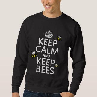 Behalten Sie ruhig und behalten Sie Bienen - alle Sweatshirt