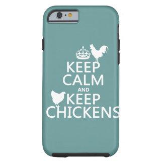 Behalten Sie ruhig und behalten Sie Hühner Tough iPhone 6 Hülle