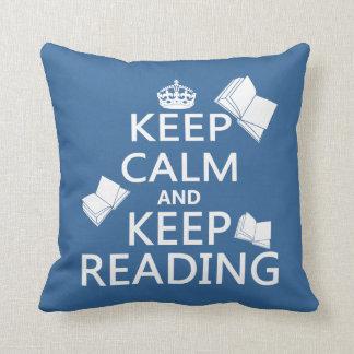 Behalten Sie ruhig und behalten Sie Lesung Kissen