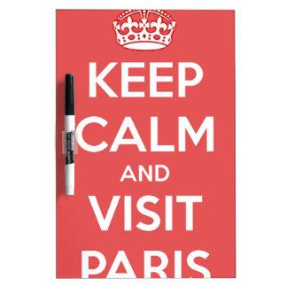 Behalten Sie ruhig und Besuch Paris Trockenlöschtafel